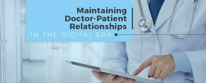 maintaining doctor patient relationship digital era
